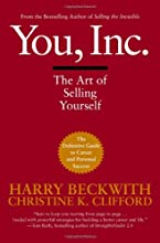 You, Inc.: The Art of Selling Yourself (Warner Business)