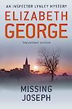 Missing Joseph: An Inspector Lynley Novel: 6 (English Edition)
