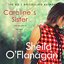 Caroline's Sister Audiobook by Sheila O'Flanagan Narrated by Caroline Lennon