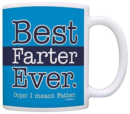Regalo de cumpleaños para Papá Best farter nunca Oops Mean ...