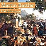 Martin Rattler | R. M. Ballantyne