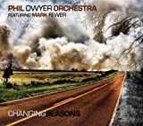 Changing Seasons by Phil Dwyer (2011-10-24)