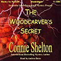 The Woodcarver's Secret Audiobook by Connie Shelton Narrated by Andrea Bates