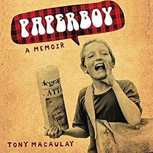 Paperboy: An Enchanting True Story of a Belfast Paperboy Coming to Terms with the Troubles Audiobook