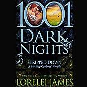 Stripped Down   Lorelei James
