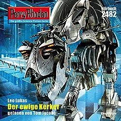 Der ewige Kerker (Perry Rhodan 2482)