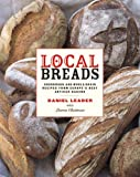 Local Breads, Daniel Leader, 0393050556