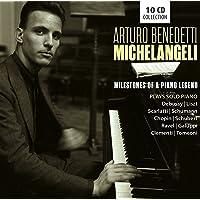 Milestones of a Piano Legend / Arturo Benedetti Michelangeli