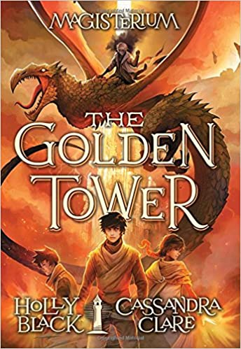 The Golden Tower The Magisterium Book #5