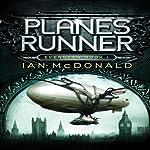 Planesrunner: Everness, Book 1 | Ian McDonald