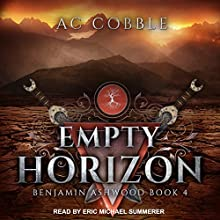 Empty Horizon: Benjamin Ashwood Series, Book 4 Audiobook by AC Cobble Narrated by Eric Michael Summerer