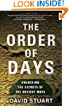 The Order of Days: Unlocking the Secr...