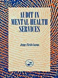 Audit in Mental Health Services, Firth-Cozens, Jenny, 0863773117