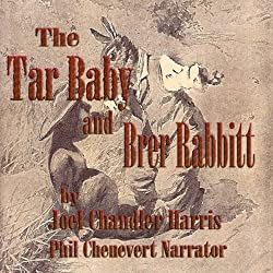 The Tar Baby and Brer Rabbit (Uncle Remus and Brer Rabbit)