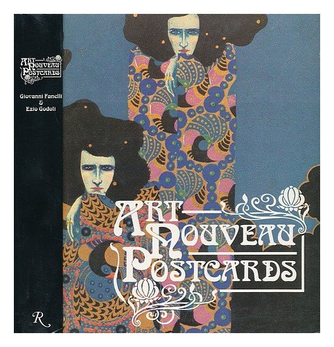 Art Nouveau Postcards / Giovanni Fanelli and Ezio Godoli -