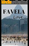 Favela Love