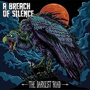 Breach of Silence : Darkest Road