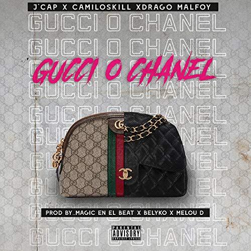 - Gucci o Chanel [Explicit]