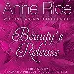Beauty's Release: Sleeping Beauty Trilogy, Book 3 | Anne Rice