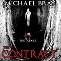 The Contract Audiobook by Michael Bray Narrated by Jamie Cutler