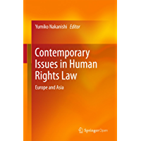 Contemporary Issues in Human Rights Law: Europe and Asia