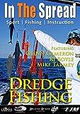 Dredge Fishing - In The Spread