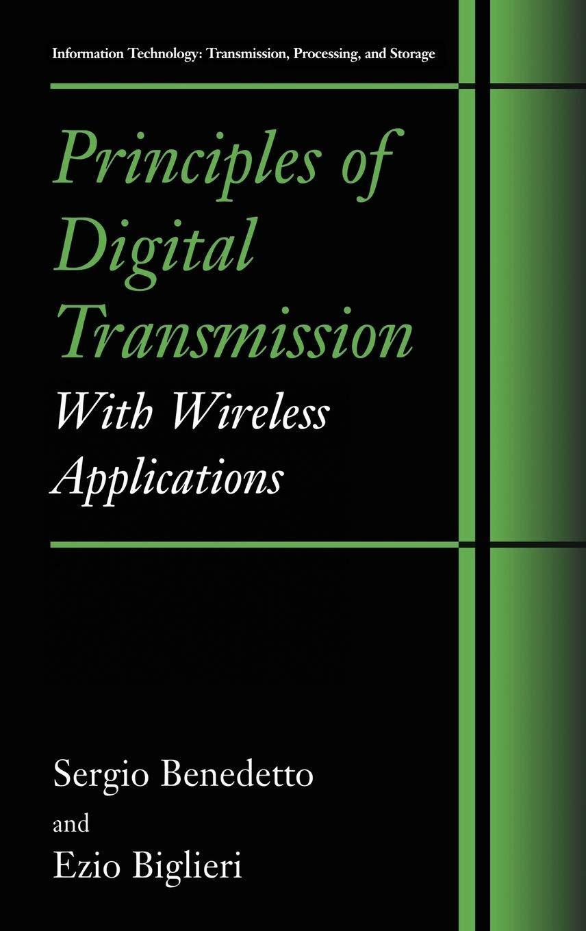Principles of Digital Transmission: With Wireless