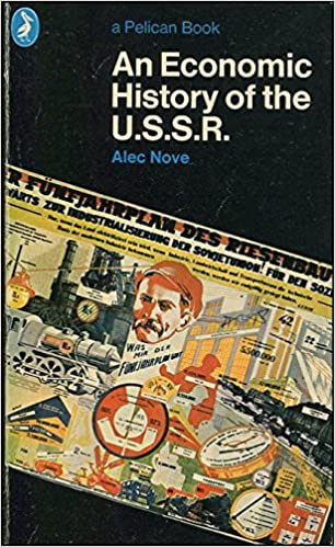 An Economic History of the USSR (Pelican books)