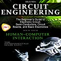 Circuit Engineering & Human-Computer Interaction Audiobook by  Solis Tech Narrated by Millian Quinteros