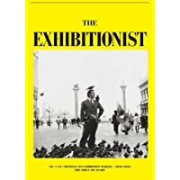 The Exhibitionist: Journal on Exhibition Making: The First Six Years