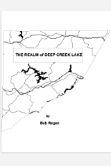 The Realm of Deep Creek Lake