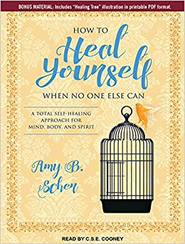 How to Heal Yourself When No One Else Can: A Total Self