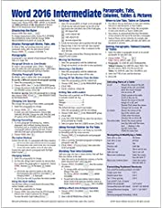 Microsoft Word 2016 Intermediate Quick Reference Paragraphs, Tabs, Columns, Tables & Pictures - Windows Version (Cheat Sheet of Instructions, Tips & Shortcuts - Laminated Card)