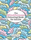 The MINDFULNESS Colouring Book for Adults (A Really Relaxing Colouring Book)