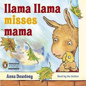 Llama Llama Misses Mama Audiobook
