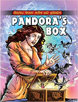 pandora s box graphic greek myths and legends nick saunders  pandora s box graphic greek myths and legends