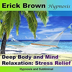 Deep Body and Mind Relaxation Speech