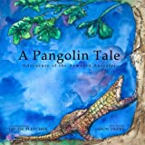 A Pangolin Tale: Adventure of the Armored Anteater