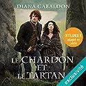 Le Chardon et le Tartan (Outlander 1) | Livre audio Auteur(s) : Diana Gabaldon Narrateur(s) : Marie Bouvier