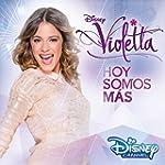 Violetta - Hoy Somos Mas (Der Origina...