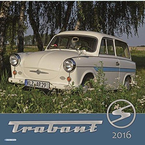Technikkalender Trabant 2016 Bildkalender