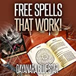 Free Spells that Work!: Dayanara Blue Star Books | Dayanara Blue Star