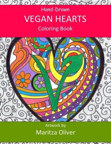 Vegan Hearts: Coloring Book (COLOR ME FREE BOOKS) (Volume - Color Vegan Me