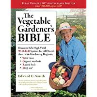 The Vegetable Gardener's Bible, 2nd Edition for Kindle