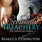 Scorched Treachery: Imdalind, Book 3 | Rebecca Ethington
