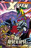 img - for X-Men: The Complete Age of Apocalypse Epic, Book 3 book / textbook / text book
