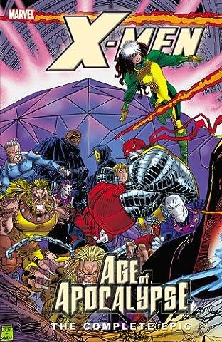 X-Men: The Complete Age of Apocalypse Epic, Book 3 (Xmen Age Of Apocalypse Complete)