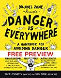 Danger Is Everywhere--FREE PREVIEW EDITION (The First 67 Pages): A Handbook for Avoiding Danger
