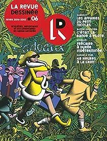 La Revue dessinée, nº6 par La Revue Dessinée