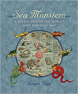 Sea Monsters: A Voyage Around the World\'s Most Beguiling Map: Amazon ...